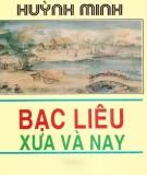 Ebook Bạc Liêu xưa và nay: Phần 1 - Huỳnh Minh