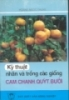 Ebook Kỹ thuật nhân và trồng các giống cam, chanh, quýt, bưởi - NXB Nông nghiệp