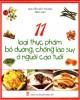 Ebook 11 loại thực phẩm bổ dưỡng, chống lão suy ở người cao tuổi: Phần 1