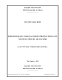 Luận văn Thạc sỹ Khoa học giáo dục: Biện pháp quản lý đào tạo nghề ở trường trung cấp xây dựng Uông Bí - Quảng Ninh