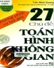 Ebook Phương pháp và bài giải 27 chủ đề toán hình không gian: Phần 2 - Trần Minh Quang