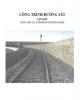 Giáo trình Công trình đường sắt: Tập 1 - Lê Hải Hà (chủ biên)