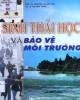Ebook Sinh thái học và bảo vệ môi trường: Phần 1 - PGS.TS Nguyễn Thị Kim Thái, TS. Lê Thị Hiền Thảo