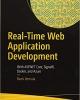 Real-Time Web Application Development:Phát triển ứng dụng web theo thời gian thực: Với ASP.NET Core, SignalR, Docker và Azure