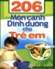 Ebook 206 món canh dinh dưỡng cho trẻ em: Phần 1