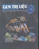 Ebook Gen trị liệu (phương pháp chữa bệnh bằng gen): Phần 2 - PGS.TS. Nguyễn Văn Kình