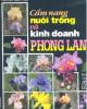 Ebook Cẩm nang nuôi trồng & kinh doanh phong lan: Phần 1 - Huỳnh Văn Thới