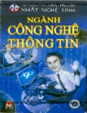 Tủ sách hướng nghiệp - Nhất nghệ tinh: Ngành Công nghệ thông tin - NXB Kim Đồng
