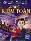 Tủ sách hướng nghiệp - Nhất nghệ tinh: Nghề Kiểm toán - NXB Kim Đồng