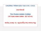 Chương trình đào tạo CVC - CVCC - Chuyên đề: Tài phán hành chính - Biên soạn: TS. Nguyễn Thị Phượng