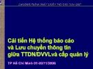 Báo cáo: Cải tiến hệ thống báo cáo và lưu chuyển thông tin giữa TTDN/DVVLvà cấp quản lý