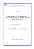 Luận văn Thạc sĩ giáo dục: Thực trạng và giải pháp quản lý chất lượng đào tạo tại TTDN ở TP.HCM - Võ Thị Bích Hạnh