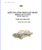 Giáo trình Kiểm tra tình trạng kỹ thuật động cơ và ôtô - Bộ lao động thương binh và xã hội