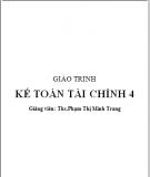 Giáo trình Kế toán tài chính 4 - ThS. Phạm Thị Minh Trang