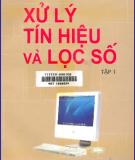 Ebook Xử ký tín hiệu và lọc số - PGS.TS. Nguyễn Quốc Trung