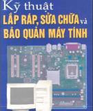 Ebook Kỹ thuật lắp ráp, sửa chữa và bảo quản máy tính - Phạm Thanh Liêm