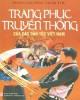 Ebook Trang phục truyền thống của các dân tộc Việt Nam: Phần 1