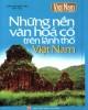 Ebook Những nền văn hóa cổ trên lãnh thổ Việt Nam: Phần 2