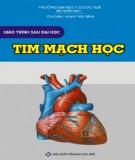 Giáo trình sau đại học Tim mạch học: Phần 1