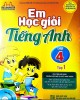 Ebook Em học giỏi tiếng Anh lớp 4 (Tập 1): Phần 2 - Đại Lợi