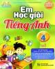 Ebook Em học giỏi tiếng Anh lớp 4 (Tập 2): Phần 1 - Đại Lợi