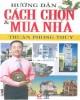 Ebook Hướng dẫn cách chọn và mua nhà thuận phong thủy: Phần 2