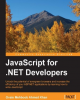 Ebook JavaScript for .NET Developers: JavaScript cho các nhà phát triển .NET
