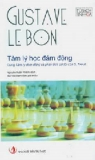 Ebook Tâm lý học đám đông - Gustave Le Bon