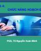 Bài giảng Quản trị học: Chương 4 - PGS.TS. Nguyễn Xuân Minh