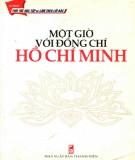 Ebook Một giờ với đồng chí Hồ Chí Minh: Phần 1