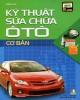 Ebook Kỹ thuật sữa chữa ô tô cơ bản: Phần 1