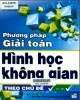 Ebook Phương pháp giải toán hình học không gian theo chủ đề: Phần 1 - Trần Minh Quang