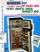 Ebook Tủ lạnh, máy kem, máy đá, máy điều hòa nhiệt độ (Tái bản lần thứ 7): Phần 1
