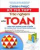 Ebook Chinh phục kỳ thi THPT môn Toán - Hình học không gian cổ điển và phương pháp tọa độ không gian: Phần 1