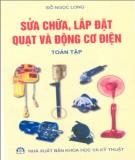 Ebook Sửa chữa, lắp đặt quạt và động cơ điện (Toàn tập): Phần 1 - Đỗ Ngọc Long