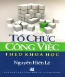 Ebook Tổ chức công việc theo khoa học: Phần 2 - NXB Tổng hợp Thành phố Hồ Chí Minh