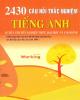 Ebook 2430 câu hỏi trắc nghiệm Tiếng Anh: Phần 1