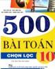 Ebook 500 bài Toán chọn lọc 10: Phần 1 - NXB. Đại học Quốc gia Hà Nội