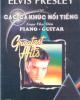 Ebook Elvis Presley với các ca khúc nổi tiếng soạn cho đàn piano - guitar