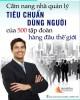Ebook Tiêu chuẩn dùng người của 500 tập đoàn hàng đầu thế giới: Phần 1 - NXB Văn Hóa Thông Tin