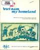 Ebook Viet Nam my homeland (Việt Nam quê hương tôi)