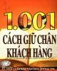 Ebook 1001 cách giữ chân khách hàng: Phần 1