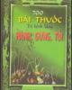 Ebook 700 bài thuốc trị bệnh bằng hành, gừng, tỏi - Trương Chí Hoa