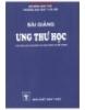 Ebook Bài giảng Ung thư học - TS. Nguyễn Bá Đức (chủ biên)