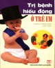 Ebook Trị bệnh hiếu động ở trẻ em: Phần 2