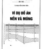 Ebook Ví dụ đồ án nền và móng - TS. Nguyễn Đình Tiến
