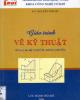 Giáo trình Vẽ kỹ thuật - Nguyễn Thị Mỵ