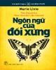 Ebook Ngôn ngữ của đối xứng: Phần 2