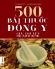 Ebook 500 bài thuốc đông y gia truyền trị bách bệnh: Phần 1