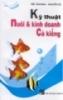 Ebook Kỹ thuật nuôi và kinh doanh cá kiểng - NXB Thành phố Hồ Chí Minh